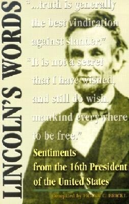 Lincoln's Words: Sentiments from the 16th President of the United States als Taschenbuch