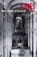 Lines: No Fire Could Burn als Taschenbuch