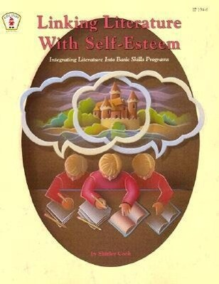 Linking Literature with Self-Esteem als Taschenbuch