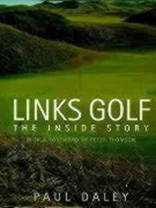 Links Golf: The Inside Story als Buch