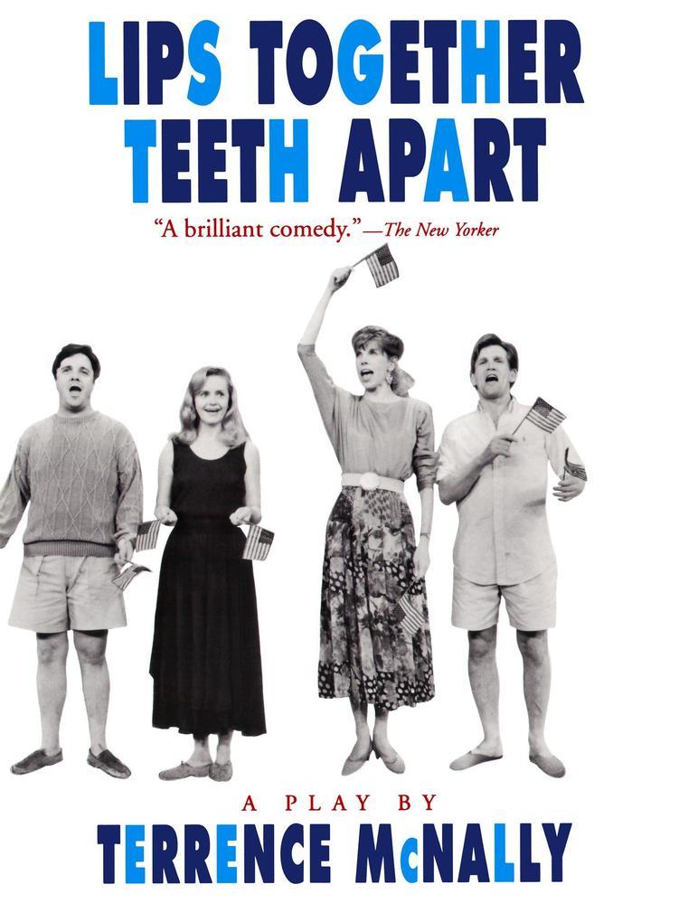 Lips Together, Teeth Apart: A Play als Taschenbuch