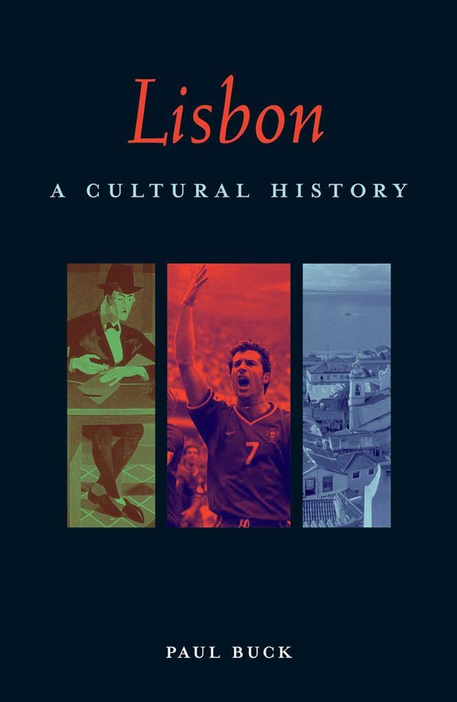 Lisbon: A Cultural and Literary Companion als Taschenbuch