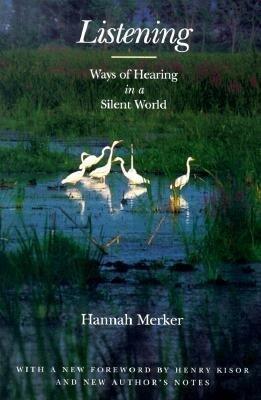 Listening: Ways of Hearing in a Silent World als Taschenbuch