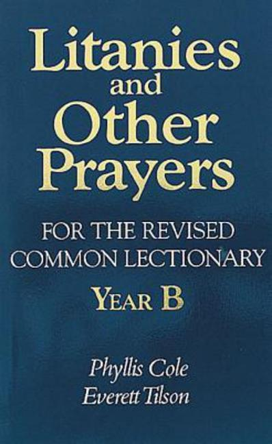 Litanies and Other Prayers for the Revised Common Lectionary Year B als Taschenbuch