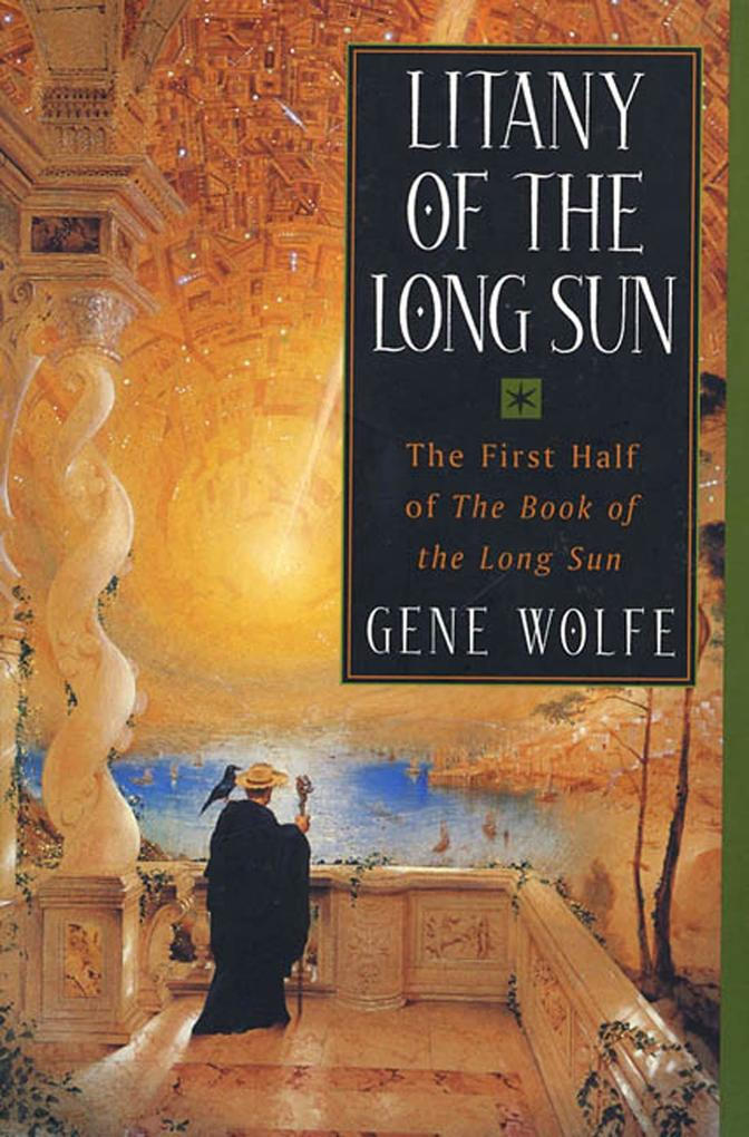 Litany of the Long Sun: The First Half of 'The Book of the Long Sun' als Taschenbuch