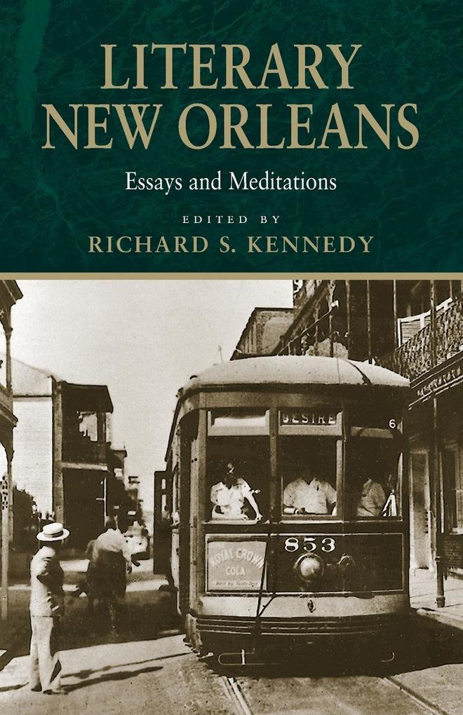 Literary New Orleans: Essays and Meditations als Taschenbuch