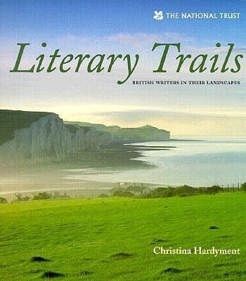 Literary Trails: British Writers in Their Landscapes als Buch