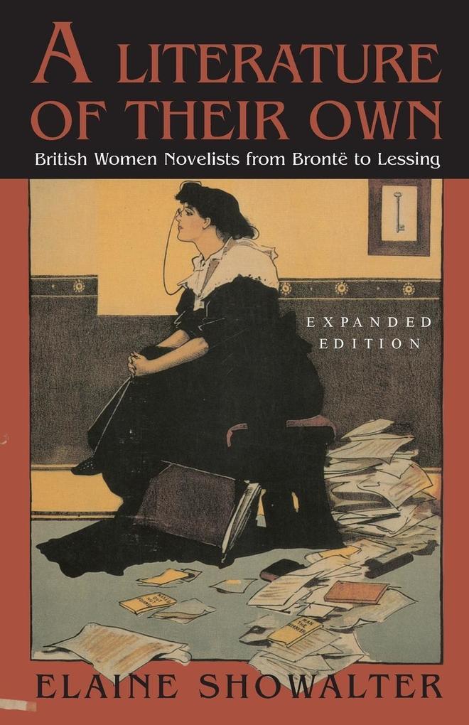 A Literature of Their Own: British Women Novelists from Bronte to Lessing als Taschenbuch
