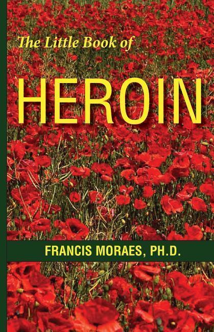 The Little Book of Heroin als Taschenbuch