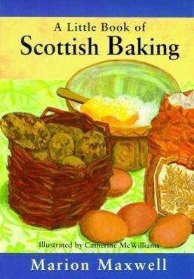 A Little Book of Scottish Baking als Buch
