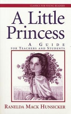 A Little Princess: A Guide for Teenagers and Students als Taschenbuch