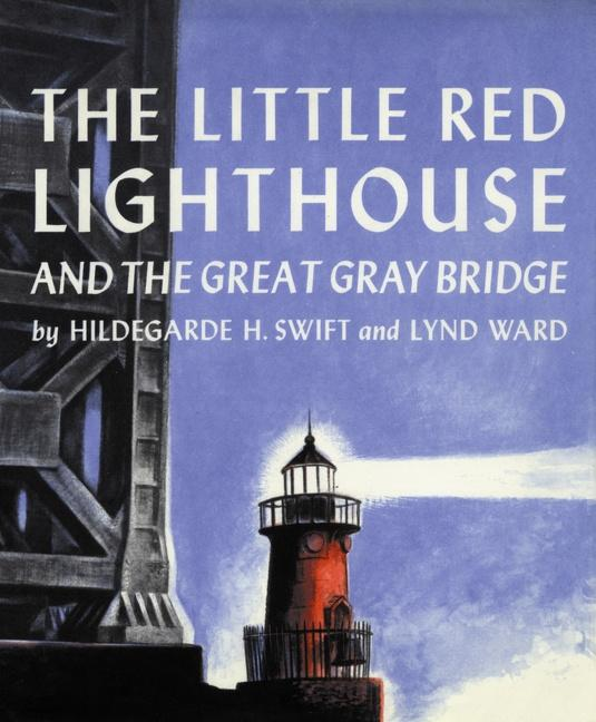 The Little Red Lighthouse and the Great Gray Bridge als Buch