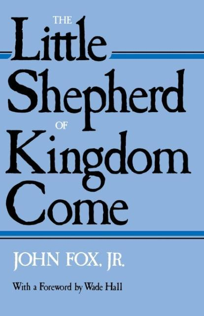 Little Shepherd of Kingdom Come-Pa als Taschenbuch