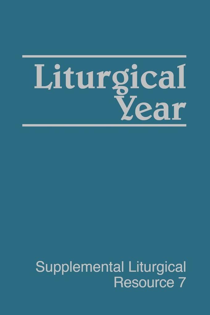 Liturgical Year als Taschenbuch