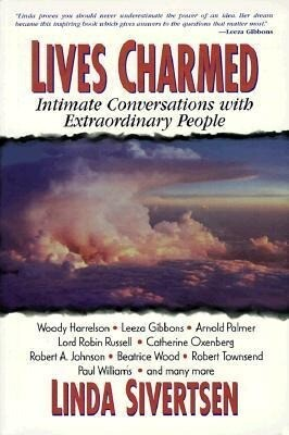 Lives Charmed: Intimate Conversations with Extraordinary People als Taschenbuch