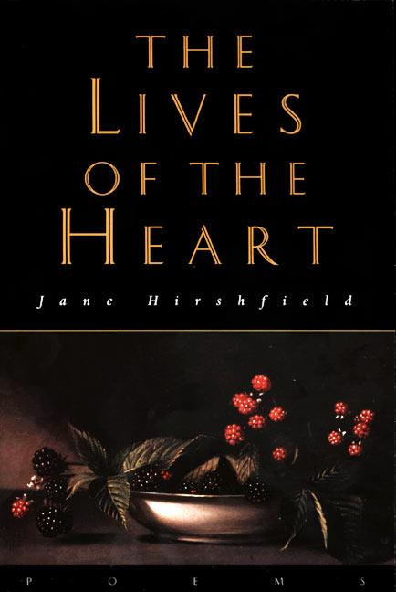 The Lives of the Heart: Poems als Taschenbuch