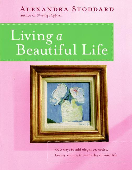 Living a Beautiful Life als Taschenbuch