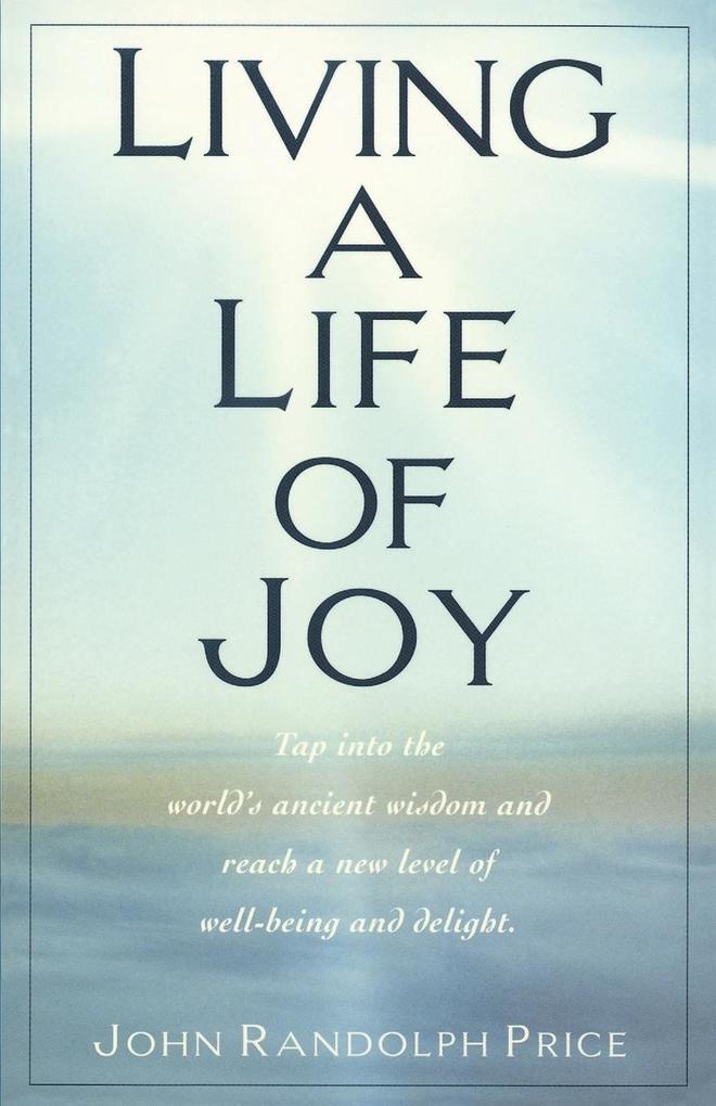 Living a Life of Joy als Taschenbuch
