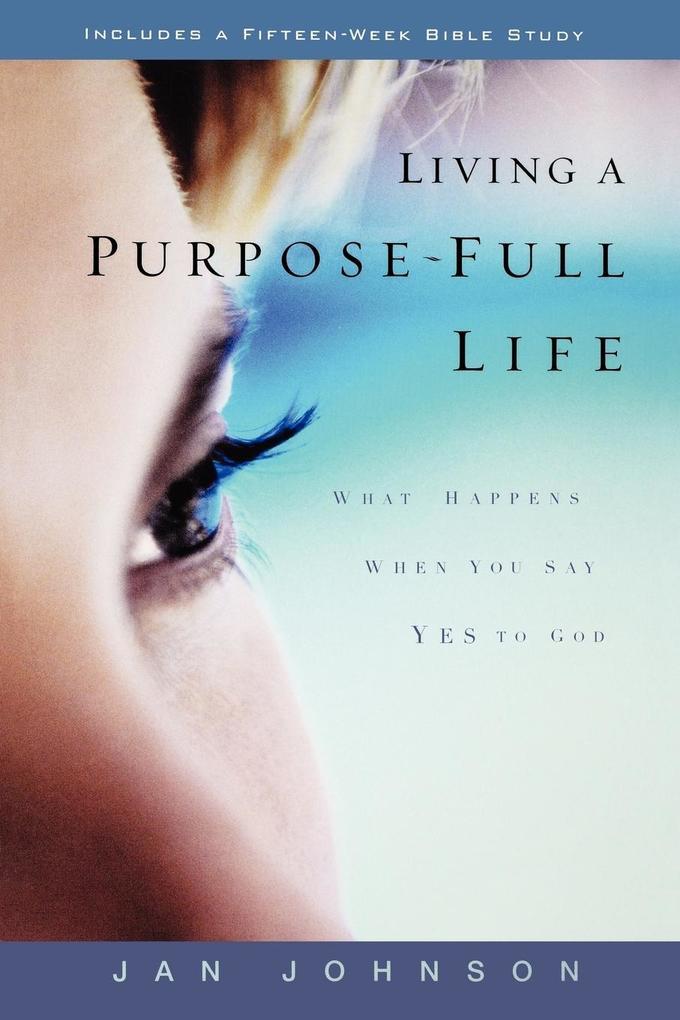 Living a Purpose-Full Life als Taschenbuch