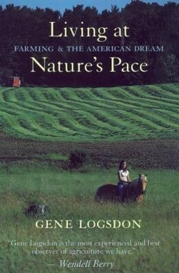 Living at Nature's Pace: Farming and the American Dream als Taschenbuch