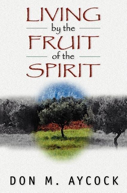 Living by the Fruit of the Spirit als Taschenbuch