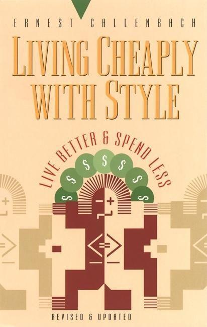 Living Cheaply with Style: Live Better and Spend Less als Taschenbuch