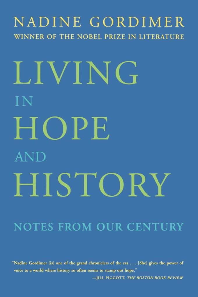 Living in Hope and History: Notes from Our Century als Taschenbuch