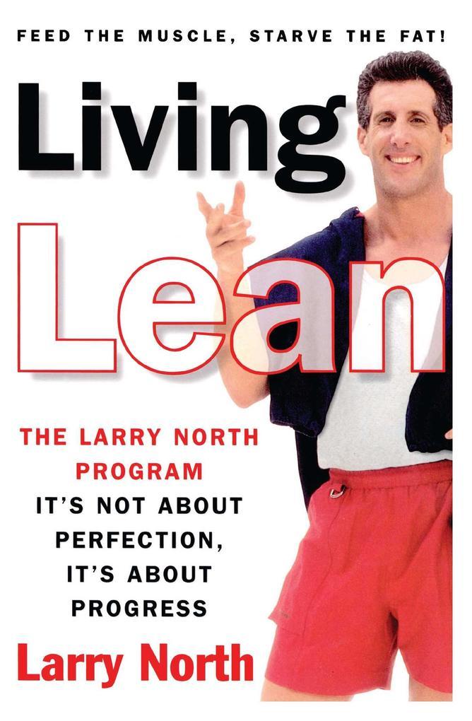 Living Lean: The Larry North Program als Taschenbuch