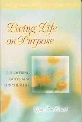 Living Life on Purpose: Discovering God's Best for Your Life als Taschenbuch