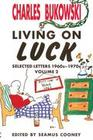 Living On Luck (Letters Vol. 2)