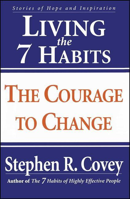 Living the 7 Habits: The Courage to Change als Taschenbuch