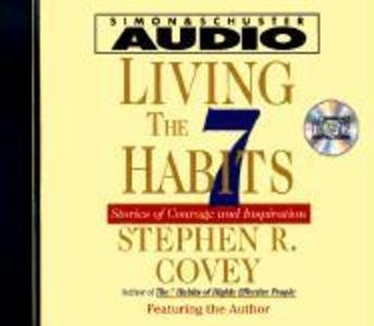 Living the Seven Habits: Understanding Using Succeeding als Hörbuch