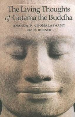 The Living Thoughts of Gotama the Buddha als Taschenbuch