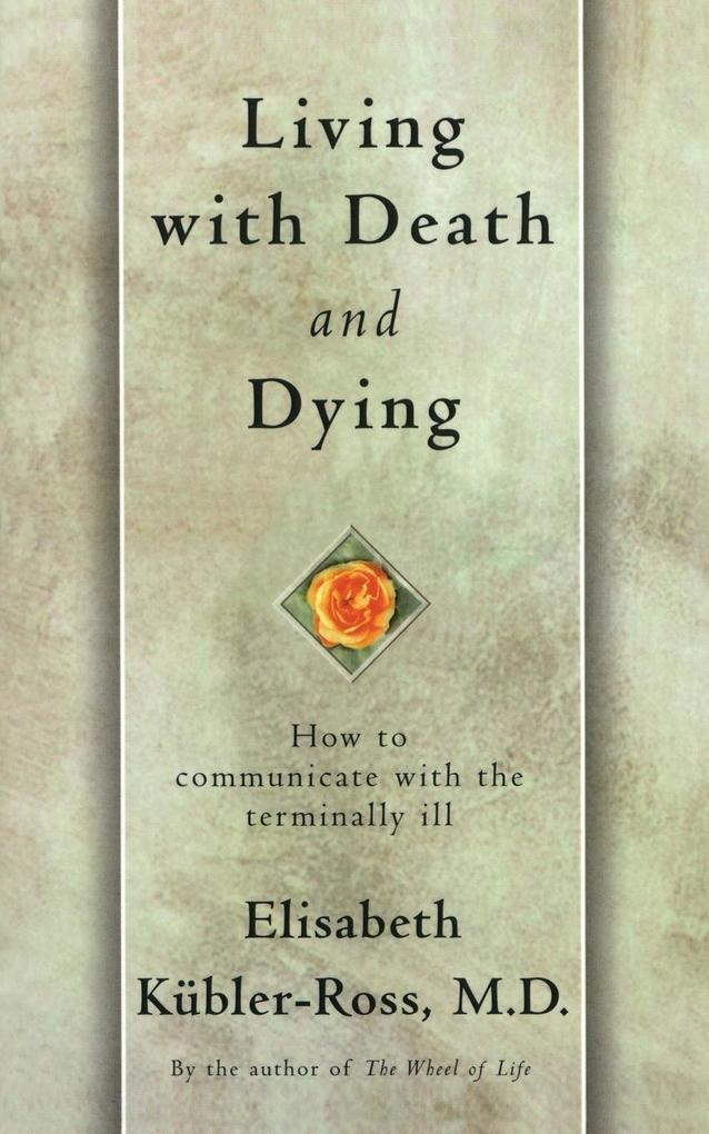 Living with Death and Dying als Buch
