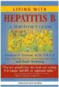 Living with Hepatitis B:: A Survivor's Guide als Taschenbuch