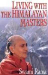 Living with the Himalayan Masters als Taschenbuch