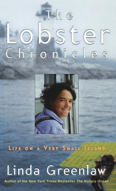 The Lobster Chronicles: Life on a Very Small Island als Buch