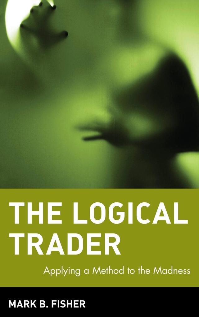The Logical Trader als Buch (gebunden)