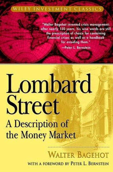 Lombard Street: A Description of the Money Market als Buch
