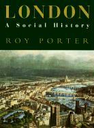 London: A Social History als Taschenbuch