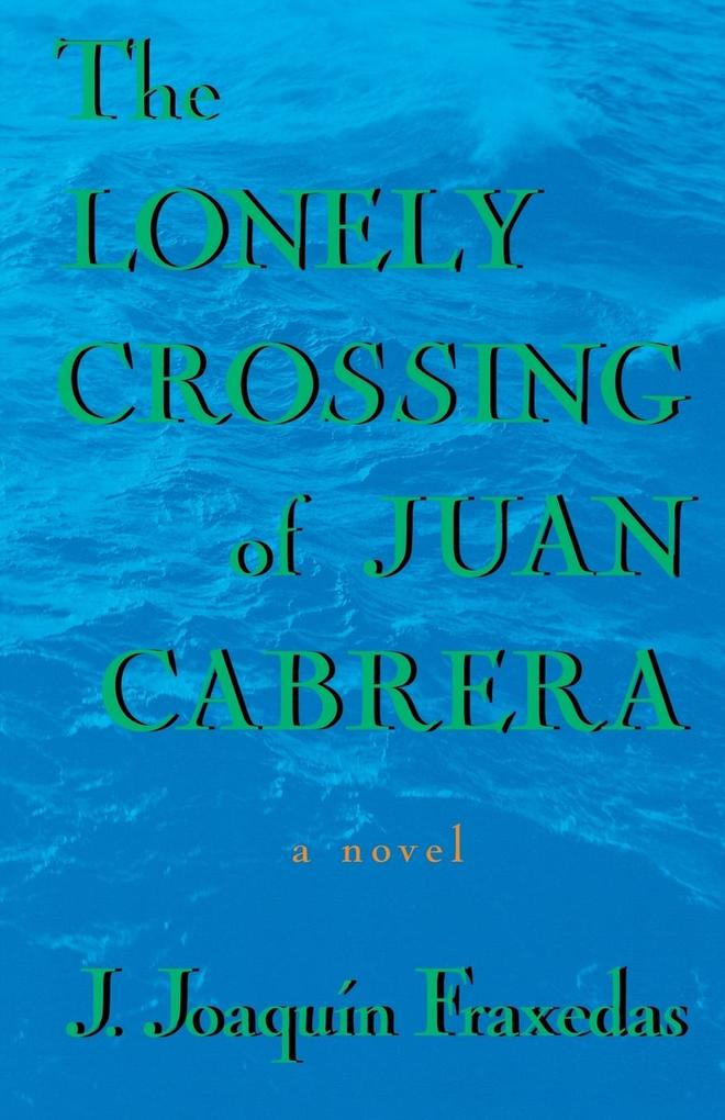 The Lonely Crossing of Juan Cabrera als Taschenbuch