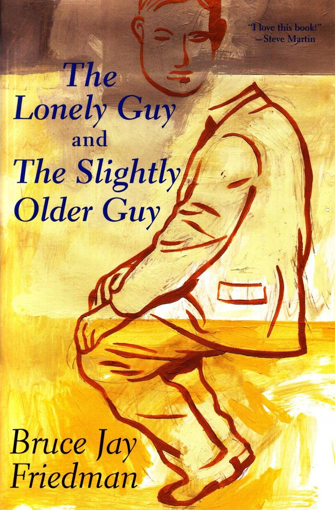 The Lonely Guy and the Slightly Older Guy als Taschenbuch
