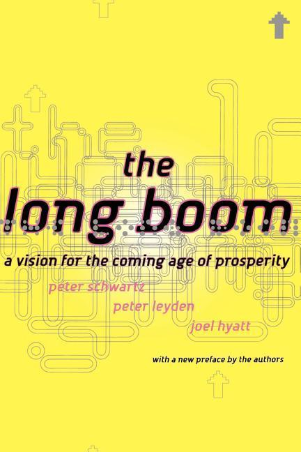 The Long Boom: A Vision for the Coming Age of Prosperity als Taschenbuch