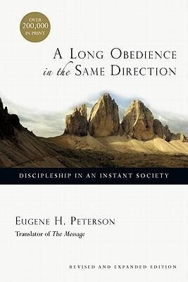 A Long Obedience in the Same Direction: Discipleship in an Instant Society als Taschenbuch