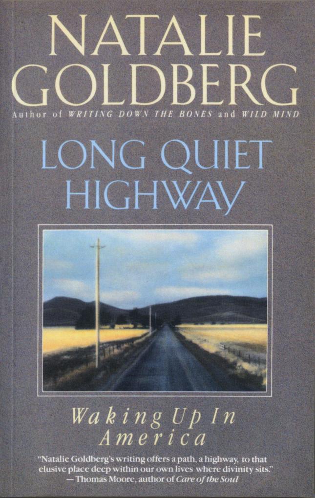 Long Quiet Highway: Waking Up in America als Taschenbuch