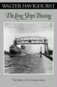 Long Ships Passing: The Story of the Great Lakes als Taschenbuch