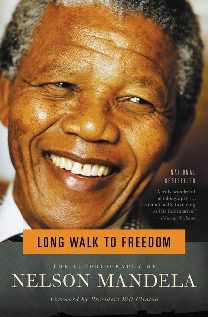 Long Walk to Freedom: The Autobiography of Nelson Mandela als Taschenbuch