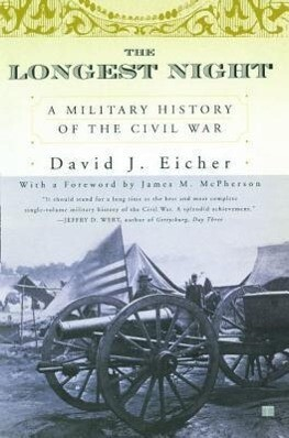 The Longest Night: A Military History of the Civil War als Taschenbuch