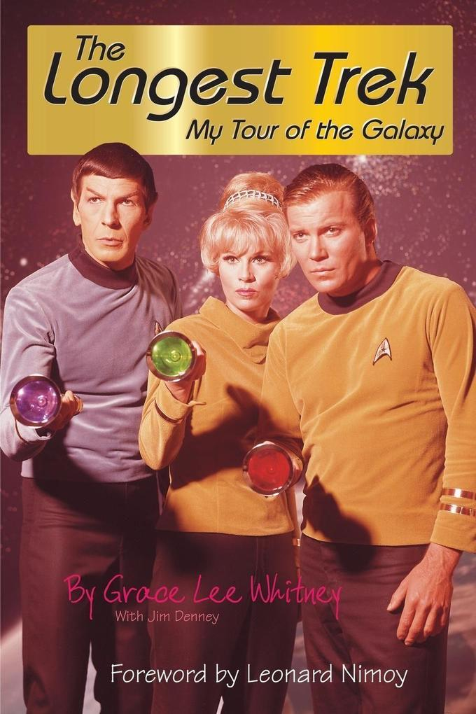 Longest Trek: My Tour of the Galaxy als Taschenbuch