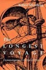 Longest Voyage: Circumnavigators in Age of Discovery